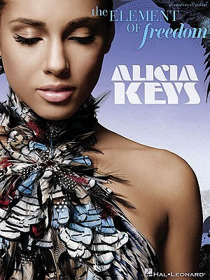 Alicia Keys: The Element of Freedom  by  Hal Leonard Publishing Company