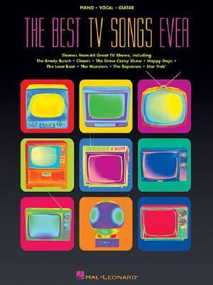 The Best TV Songs Ever  by  Hal Leonard Publishing Company