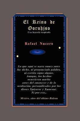 El Reino de Ooruhjso  by  Rafael Nucero