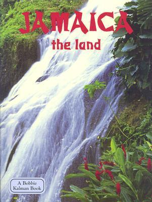 Jamaica: The Land  by  Amber Wilson