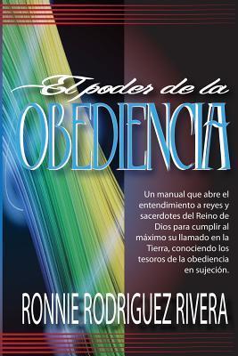 El Poder de La Obediencia Ronnie Rodriguez Rivera