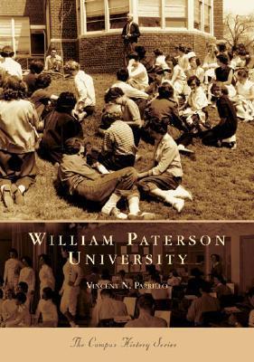 William Paterson University  by  Vincent N. Parrillo