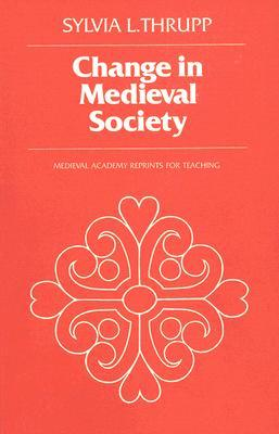 The Merchant Class of Medieval London: 1300-1500  by  Sylvia L. Thrupp