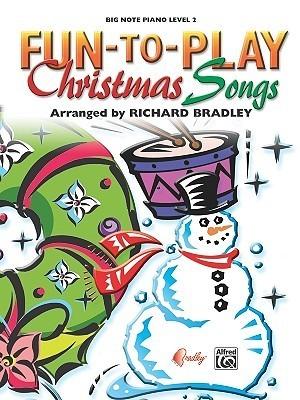 Fun-To-Play Christmas Songs Richard Bradley