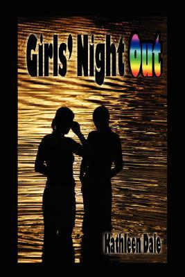Girls Night Out Kathleen Dale