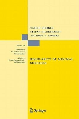 Regularity of Minimal Surfaces  by  Ulrich Dierkes
