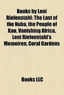 Books Leni Riefenstahl by Books LLC