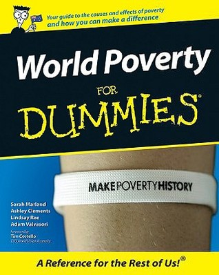 World Poverty for Dummies Lindsay Rae