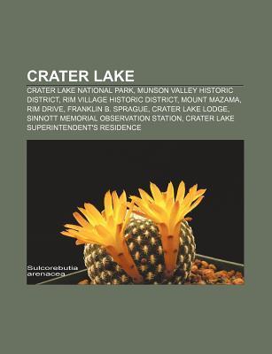 Crater Lake: Crater Lake National Park, Munson Valley Historic District, Rim Village Historic District, Mount Mazama, Rim Drive  by  Source Wikipedia