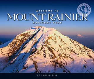 Welcome to Mount Rainier National Park  by  Pamela Dell