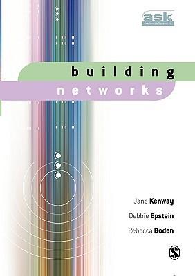 Building Networks Jane Kenway