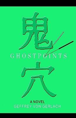 Ghost Points  by  Geffrey Gerlach