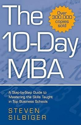 The 10 Day Mba Steven Silbiger