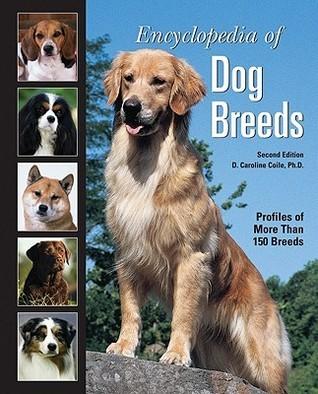 Encyclopedia of Dog Breeds  by  D. Caroline Coile