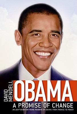Obama - From Promise to Power  by  David Mendell
