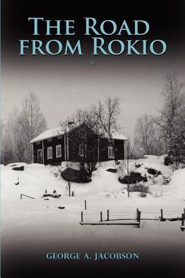 The Road from Rokio  by  George A. Jacobson