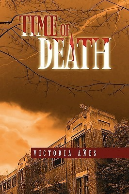 Time of Death  by  Victoria Aes