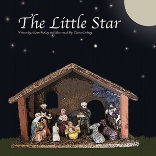 The Little Star  by  Glenn H. McCoy
