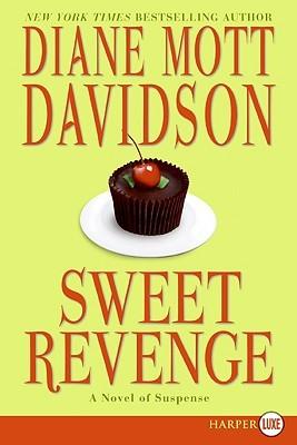 Sweet Revenge LP  by  Diane Mott Davidson