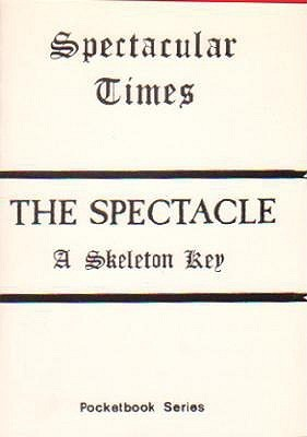 The Spectacle: A Skeleton Key  by  Larry  Law