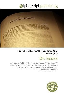 Dr. Seuss: Cartoonist Frederic P.  Miller