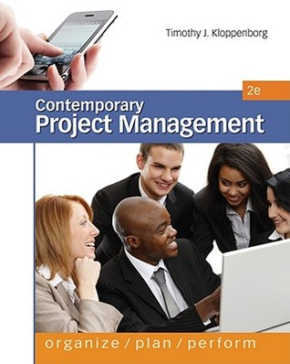 Contemporary Project Management (Book Only)  by  Timothy Kloppenborg
