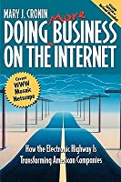 Doing More Business on the Internet Mary J. Cronin