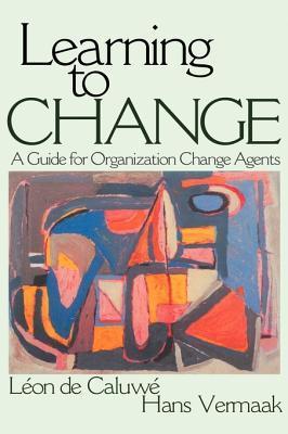Learning to Change  by  Léon de Caluwé