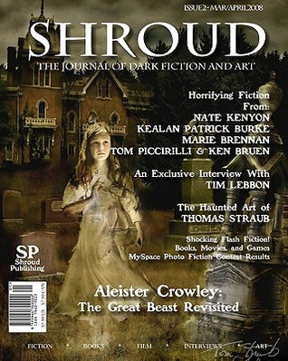 Shroud: The Journal of Dark Fiction and Art  by  Tom Piccirilli