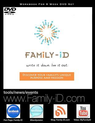 Family -Id Write It Down Live It Out: Laying a Foundation for Many Godly Generations  by  Greg C. Gunn