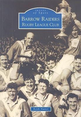Barrow Raiders Rugby League Club Keith Nutter