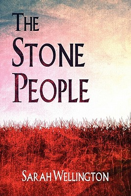 The Stone People  by  Sarah Wellington