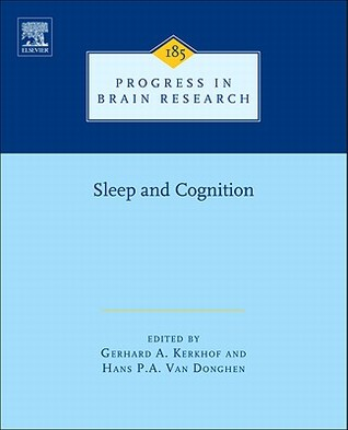 Sleep and Cognition Gerard A Kerkhof