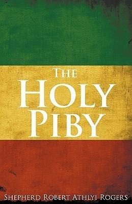 The Holy Piby Shepherd Robert Athlyi Rogers