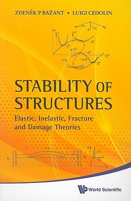 Fracture and Damage in Quasibrittle Structures  by  Zdenek P. Bazănt