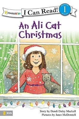 An Ali Cat Christmas  by  Dandi Daley Mackall