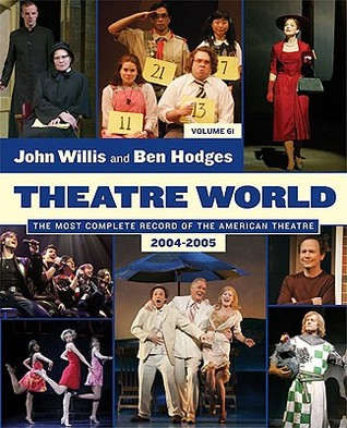 Theatre World: Volume 61, 2004-2005: Softcover  by  John Willis