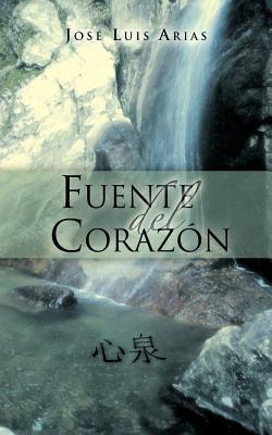 Fuente del Corazon  by  Jos Luis Arias Azamar