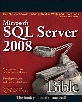 Microsoft SQL Server 2000 Bible  by  Paul Nielsen
