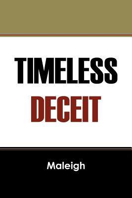 Timeless Deceit Maleigh