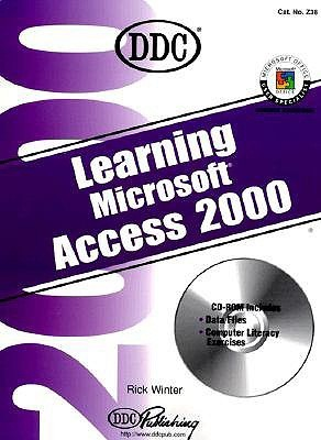 Learning Microsoft Access 2000 [With CDROM]  by  Rick Winter