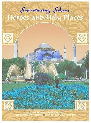 Heroes and Holy Places  by  Khaled Abou El Fadl