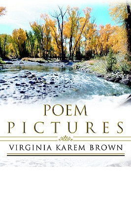 Poem Pictures Virginia Brown