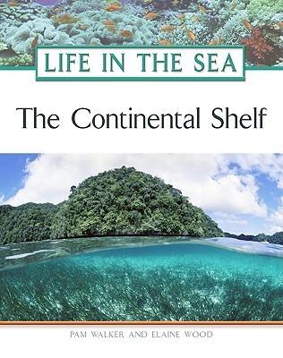 The Continental Shelf  by  Pamela Walker