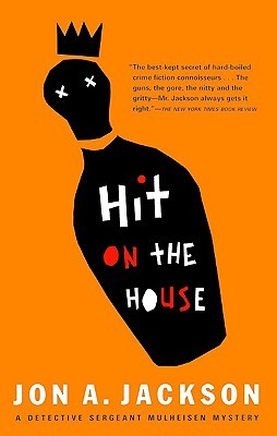 Hit on the House Jon A. Jackson