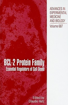 BCL-2 Protein Family: Essential Regulators of Cell Death  by  Claudio Hetz