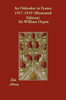An Onlooker in France 1917-1919 William Orpen