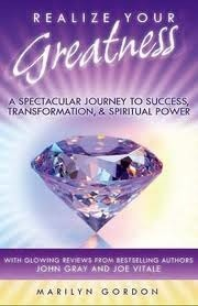 Realize Your Greatness  by  Marilyn Gordon
