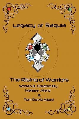 Legacy of Raquia  by  Melissa Allard