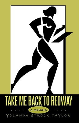 Take Me Back to Redway Strock Taylor Yolanda Strock Taylor